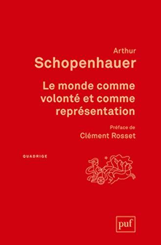 Monde comme volonté et comme représentation [nouvelle édition]: Shopenhauer, ...
