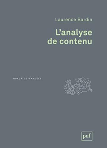 Analyse de contenu (L') [nouvelle édition]: Bardin, Laurence