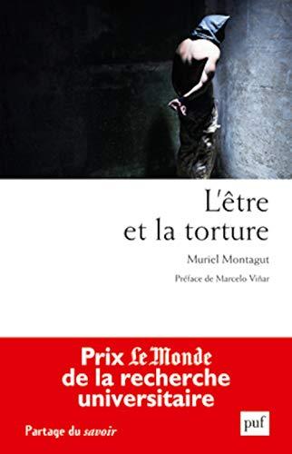 Être et la torture (L'): Montagut, Muriel