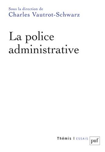 9782130628668: La police administrative