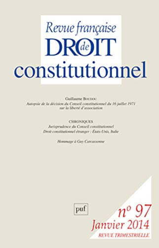 Revue francaise de droit constitutionnel t.97: Collectif
