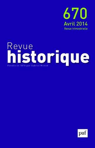 Revue historique 2014 n 670: Collectif
