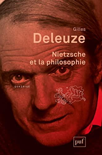Nietzsche et la philosophie [nouvelle édition]: Deleuze, Gilles