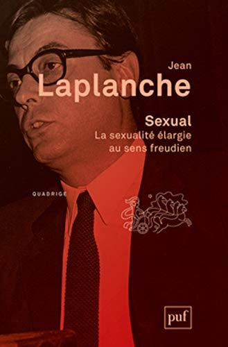 Sexual [nouvelle édition]: Laplanche, Jean