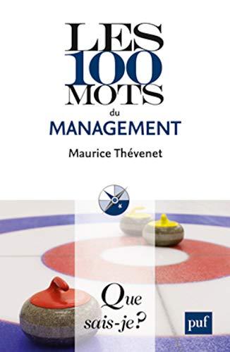 9782130630463: Les 100 mots du management
