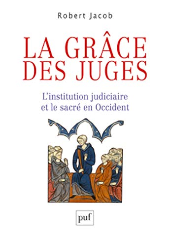 La grace des juges: Robert Jacob