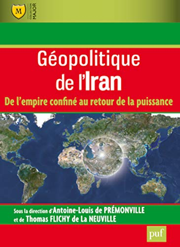 Géopolitique de l'Iran : RayonDroit/Sc. politiques / Relat. inter.: Collectif