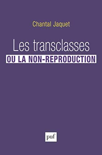 9782130631828: Les transclasses ou la non-reproduction