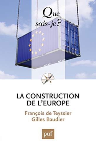 Construction de l'Europe (La) [nouvelle édition]: Baudier, Gilles