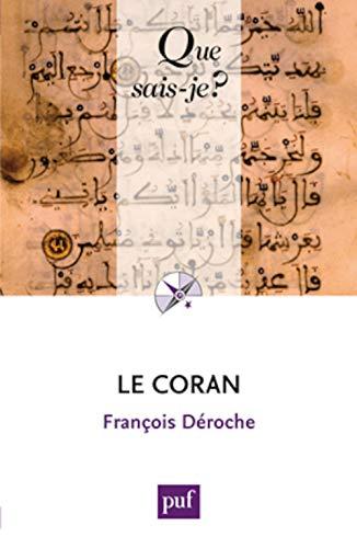 Coran (Le) [nouvelle édition]: Déroche, François