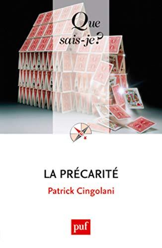 Précarité (La) [nouvelle édition]: Cingolani, Patrick