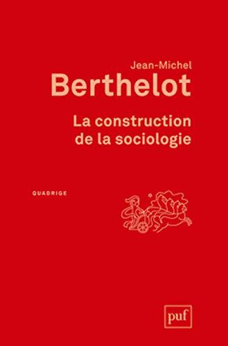 9782130633556: La construction de la sociologie