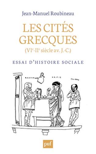 les cités grecques (VIe-IIe siècle av J.-C.): Jean-Manuel Roubineau