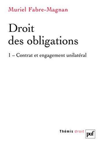 9782130633761: Droit des obligations : Tome 1, contrat et engagement unilatéral