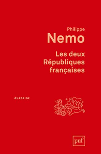 Deux Républiques françaises (Les) [nouvelle édition]: Nemo, Philippe