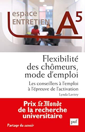 flexibilité des chômeurs, mode d'emploi: Lynda Lavitry