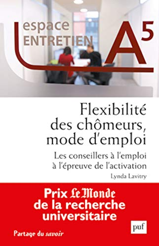 9782130635260: flexibilité des chômeurs, mode d'emploi