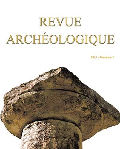 Revue archéologique 2015, no 01: Collectif