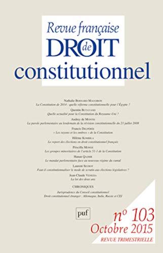 Revue Française de Droit Constitutionnel 2015 N 103: Collectif