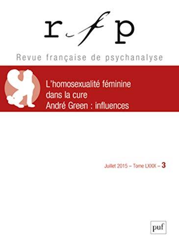Revue Française de Psychanalyse 2015 T79 N 3: Collectif