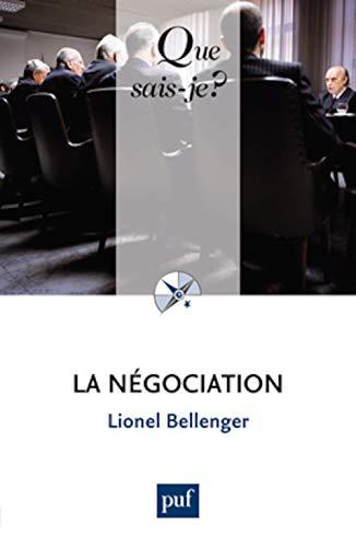 Négociation (La) [nouvelle édition]: Bellenger, Lionel