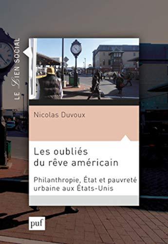 les oubliés du rêve américain: Nicolas Duvoux