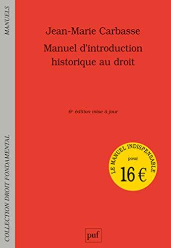 9782130651925: Manuel d'introduction historique au droit