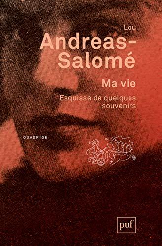 Ma vie: Lou Andreas-Salomé