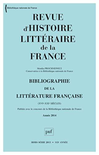 Revue d'Histoire Litteraire de la France 2015 N 1 Bibliographique 2014: Collectif