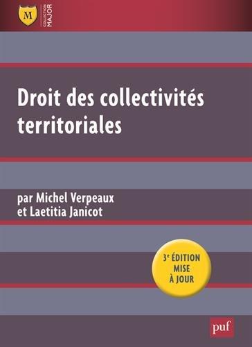Droit des Collectivites Territoriales (3ed).: Verpeaux Michel