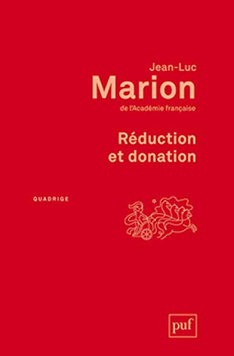 Réduction et donation: Jean-Luc Marion