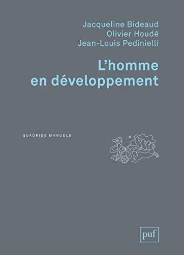 Homme en développement (L') [nouvelle édition]: Bideaud, Jacqueline