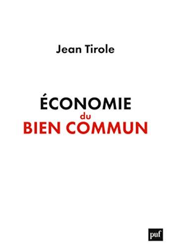 Économie du bien commun: Jean Tirole