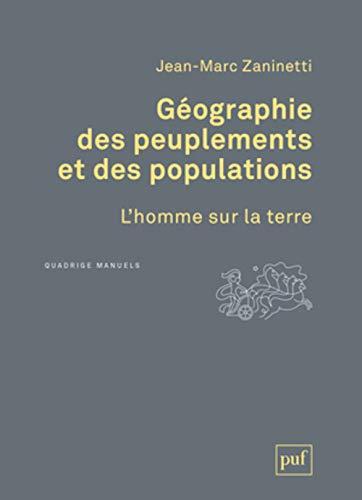 9782130730095: Géographie des peuplements et des populations : L'homme sur la terre