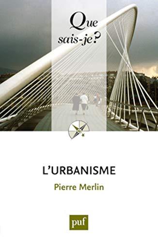 Urbanisme (L') [nouvelle édition]: Merlin, Pierre