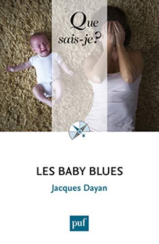 Baby blues (Les): Dayan, Jacques