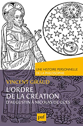 9782130731665: L'ordre de la Création : D'Augustin à Nicolas de Cues