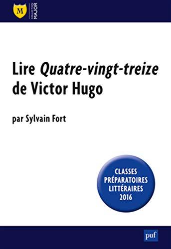 9782130732396: Lire Quatre-Vingt-Treize De Victor Hugo