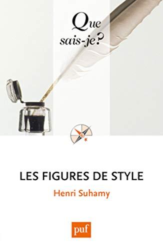 Figures de style (Les) [nouvelle édition]: Suhamy, Henri