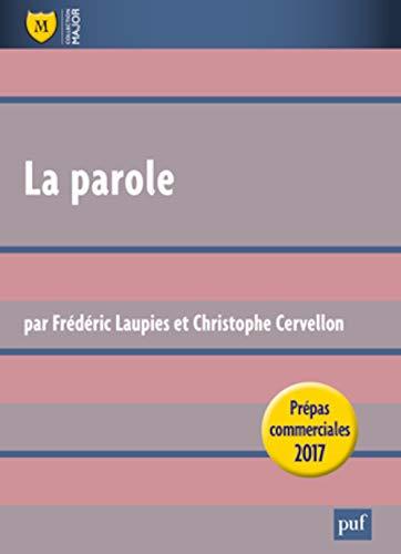 Parole (La): Laupies, Frédéric