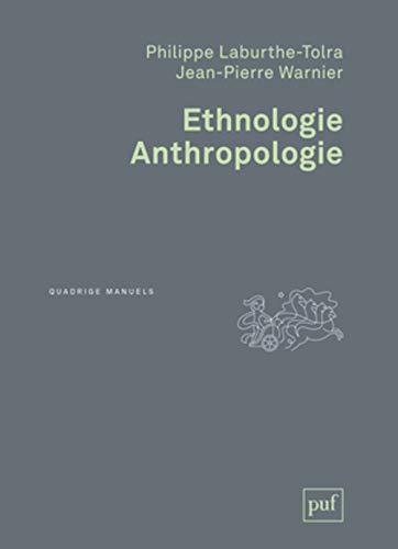 Ethnologie, anthropologie [nouvelle édition]: Laburthe-Tolra, Philippe