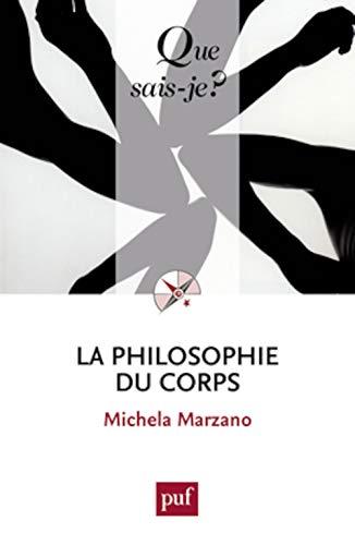 9782130735472: La philosophie du corps