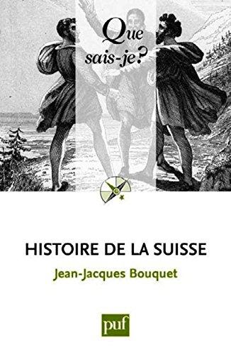 9782130735731: Histoire de la suisse (10ed) qsj 140 (Que sais-je ?)