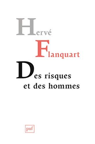 Des risques et des hommes: Flanquart, Herv�