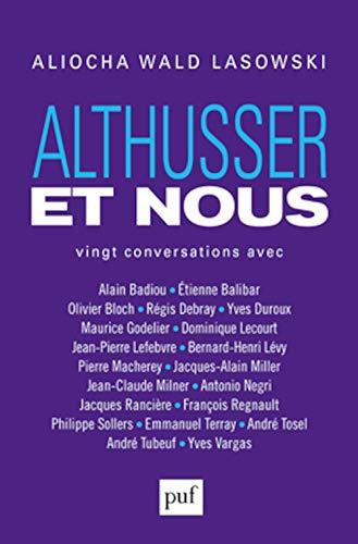 9782130736400: Althusser et Nous