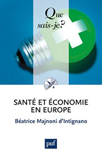 Santé et économie en Europe [nouvelle édition]: Majnoni d'Intignano, Béatrice