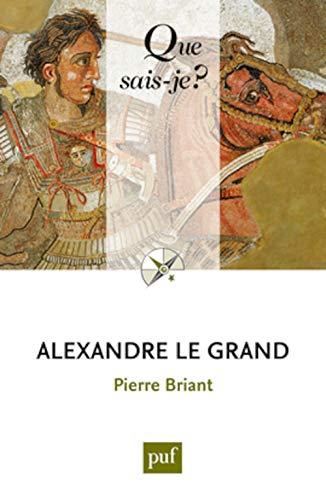 9782130736745: Alexandre le Grand (Que sais-je ?)
