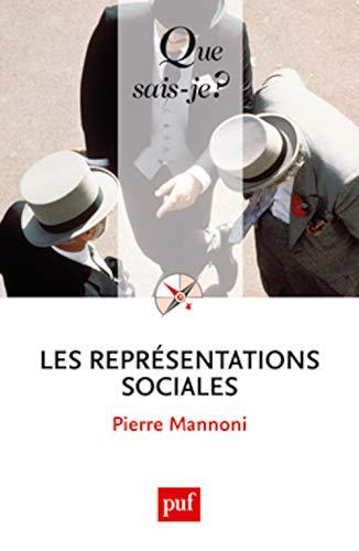 Représentations sociales (Les) [nouvelle édition]: Mannoni, Pierre