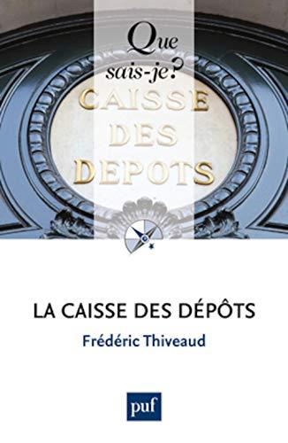 Caisse des dépôts (La): Thiveaud, Fr�d�ric