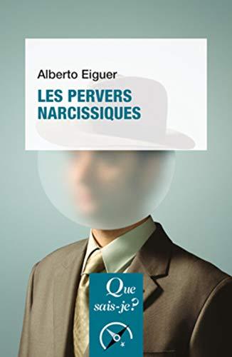 9782130749493: Les pervers narcissiques